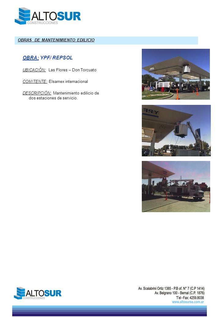 OBRA: YPF/ REPSOL OBRAS DE MANTENIMIENTO EDILICIO