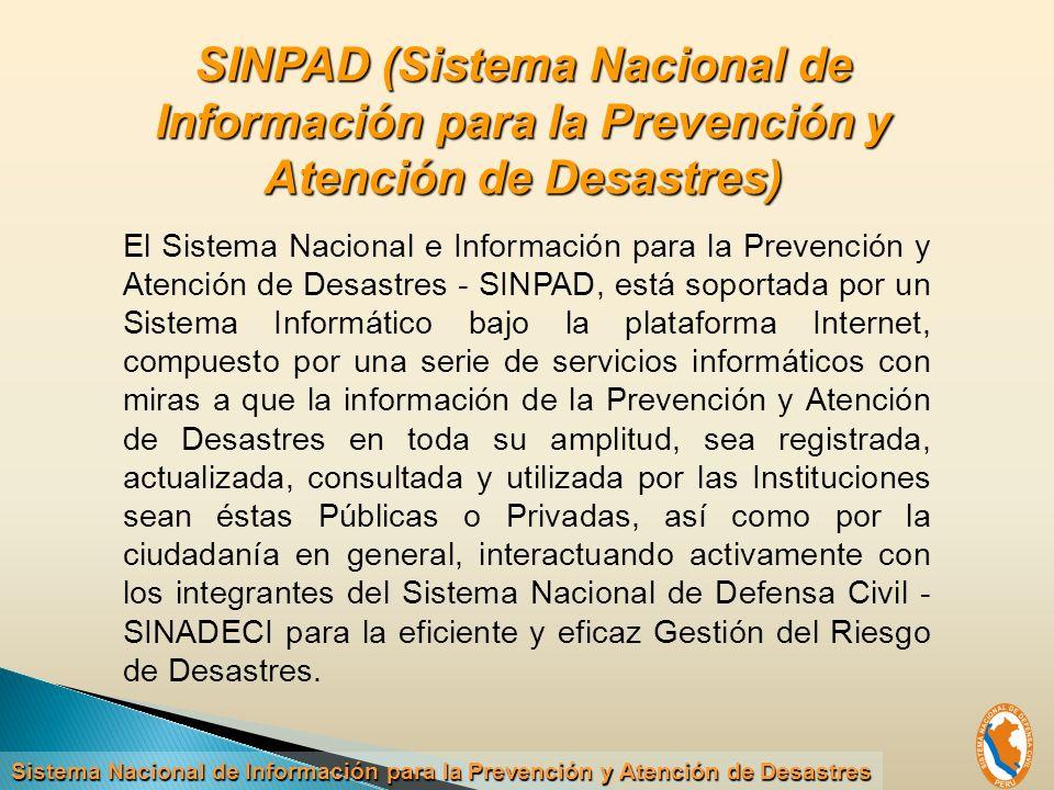 SINPAD (Sistema Nacional de Información para la Prevención y Atención de Desastres)