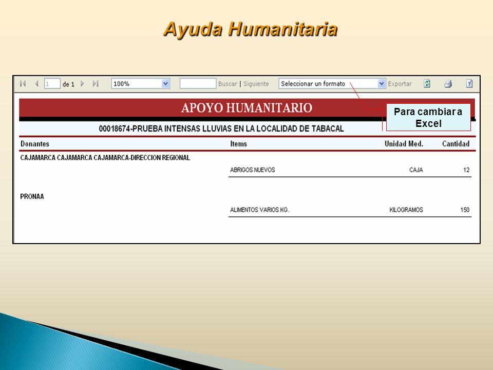Ayuda Humanitaria Para cambiar a Excel