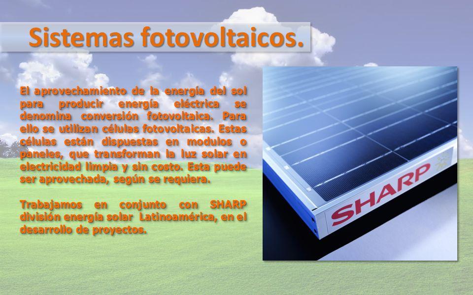 Sistemas fotovoltaicos.