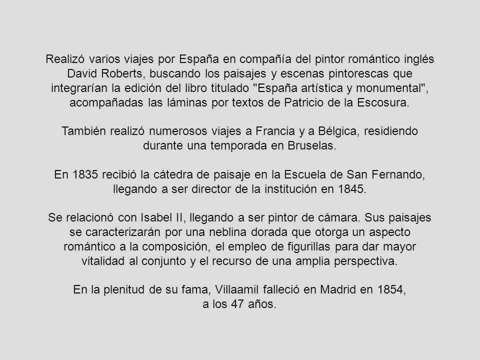 En la plenitud de su fama, Villaamil falleció en Madrid en 1854,
