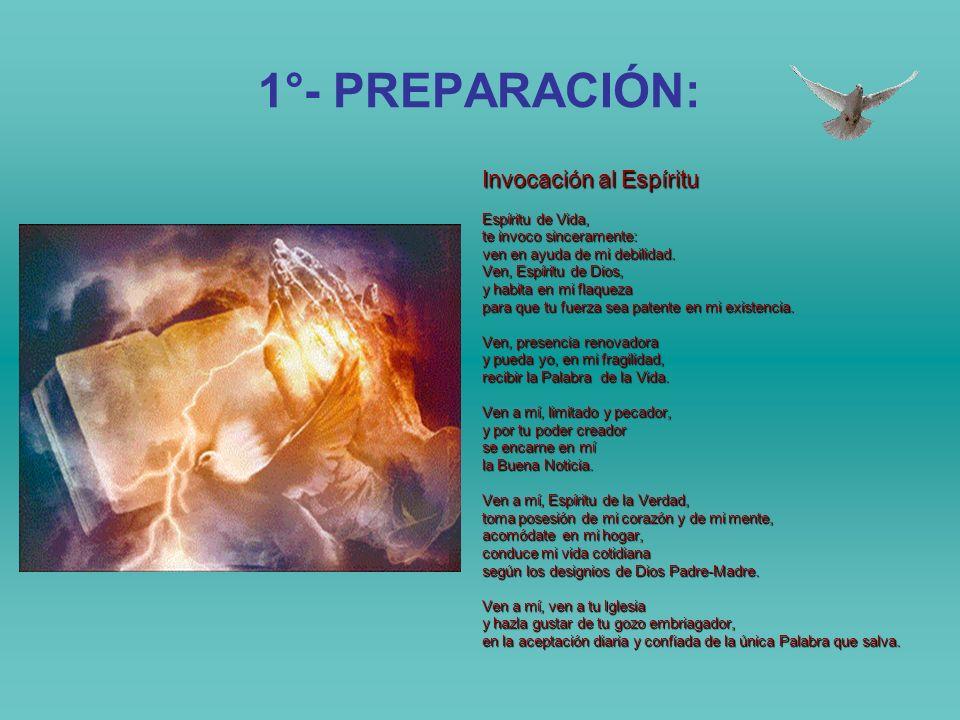 1°- PREPARACIÓN: Invocación al Espíritu Espíritu de Vida,
