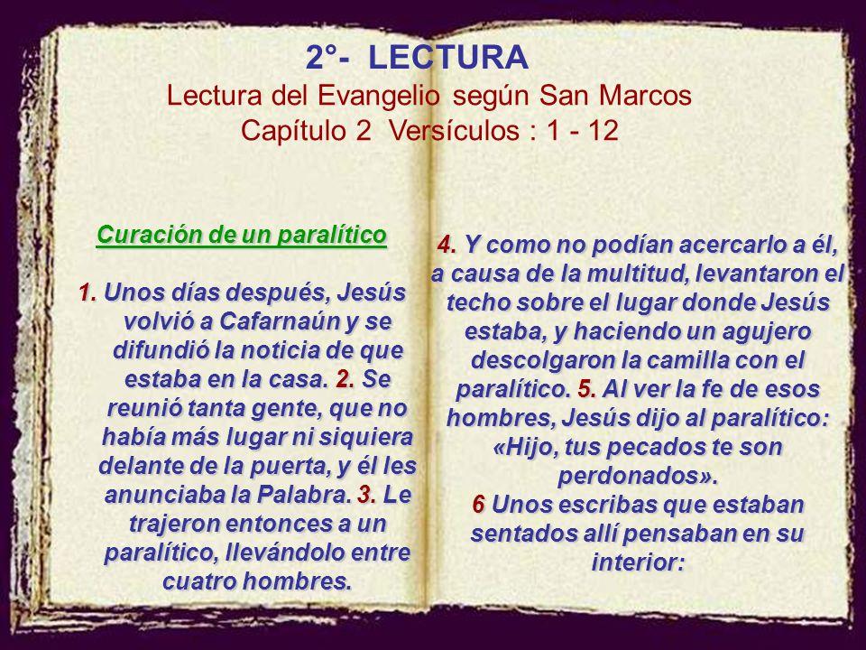 2°- LECTURA Lectura del Evangelio según San Marcos