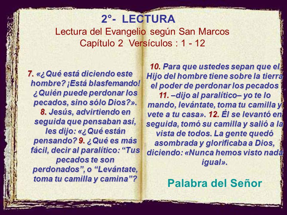 Palabra del Señor 2°- LECTURA Lectura del Evangelio según San Marcos