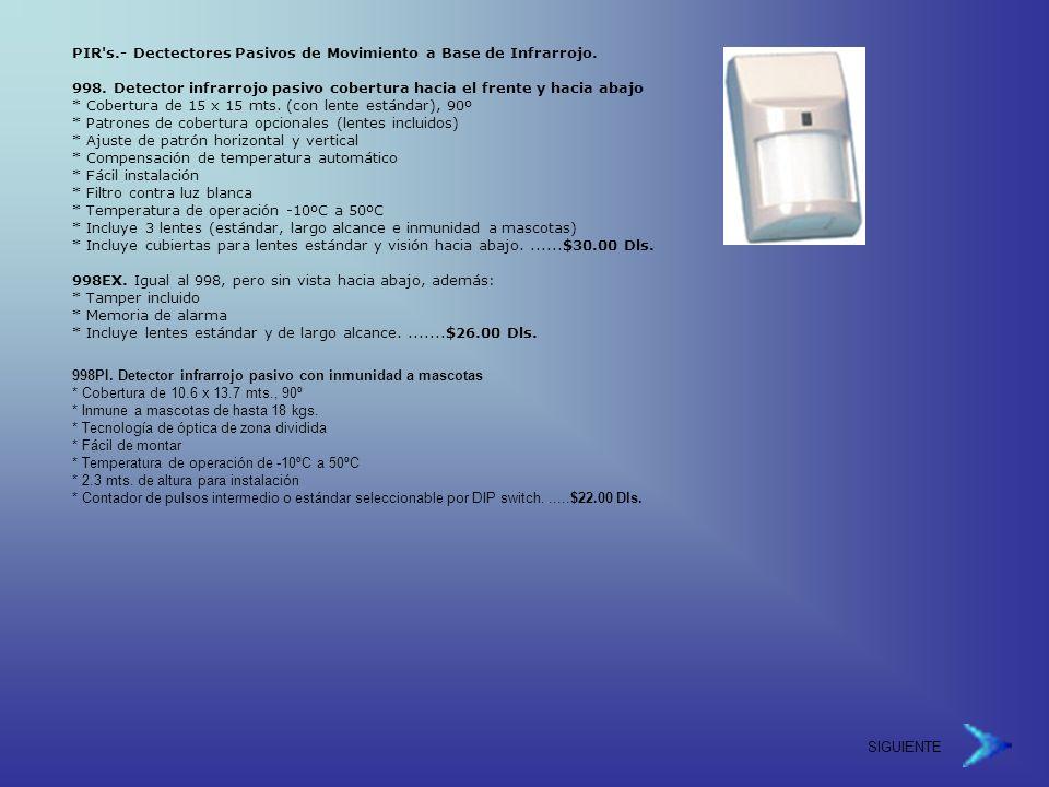 PIR s.- Dectectores Pasivos de Movimiento a Base de Infrarrojo.