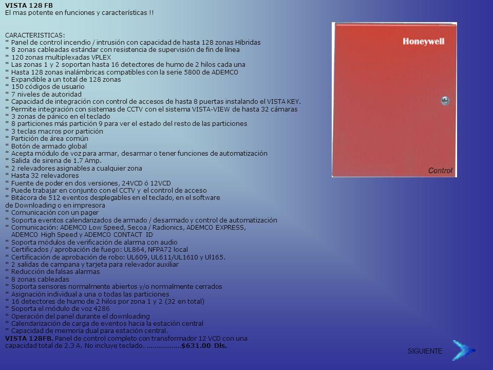 VISTA 128 FB El mas potente en funciones y características !!