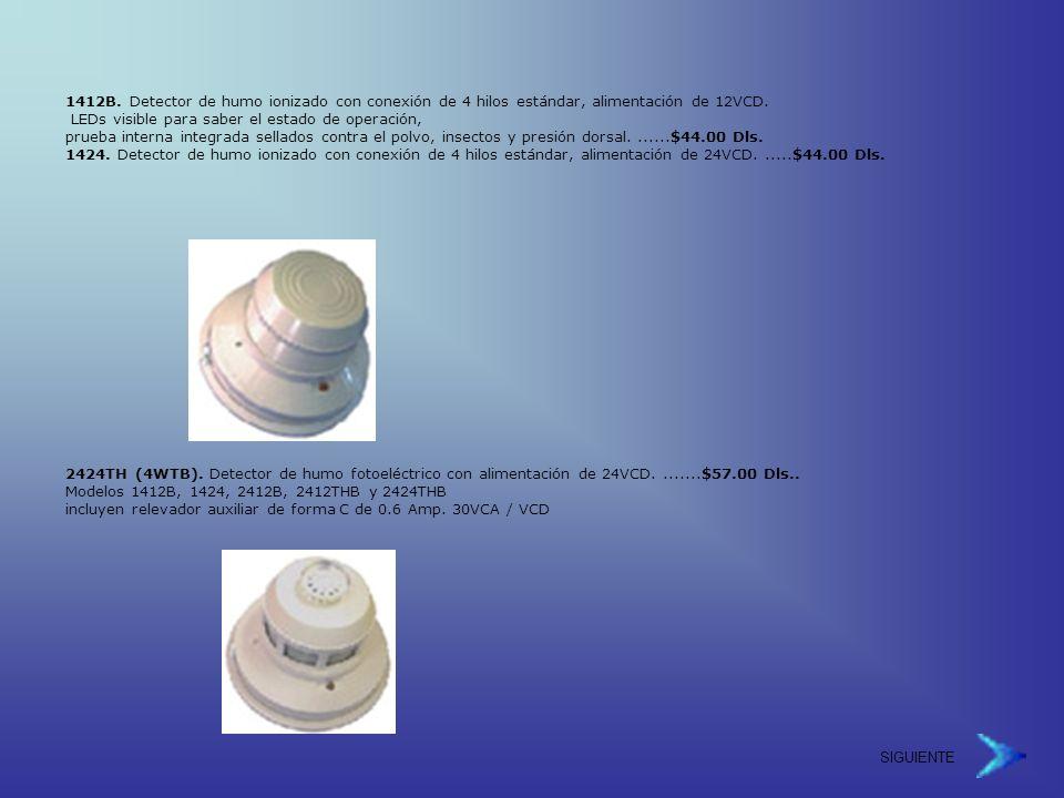 1412B. Detector de humo ionizado con conexión de 4 hilos estándar, alimentación de 12VCD.