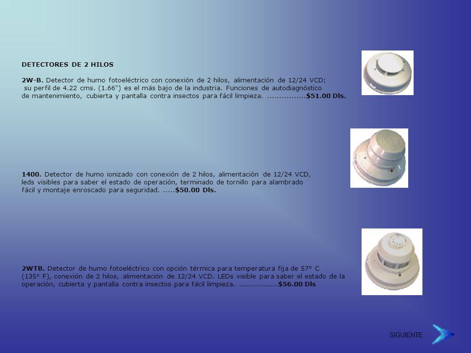 DETECTORES DE 2 HILOS 2W-B. Detector de humo fotoeléctrico con conexión de 2 hilos, alimentación de 12/24 VCD;