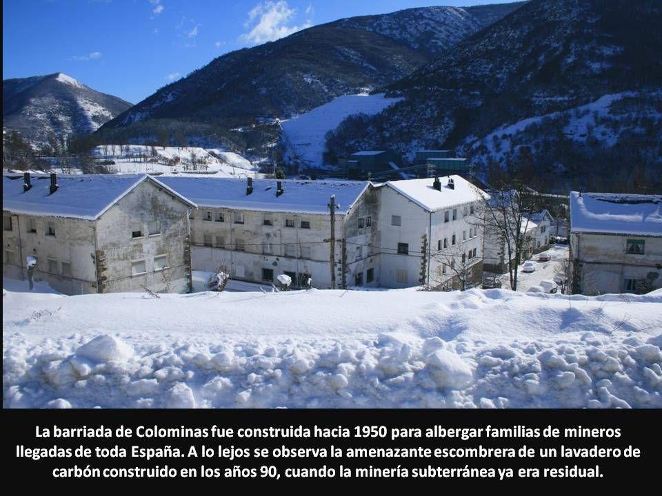 La barriada de Colominas fue construida hacia 1950 para albergar familias de mineros llegadas de toda España.