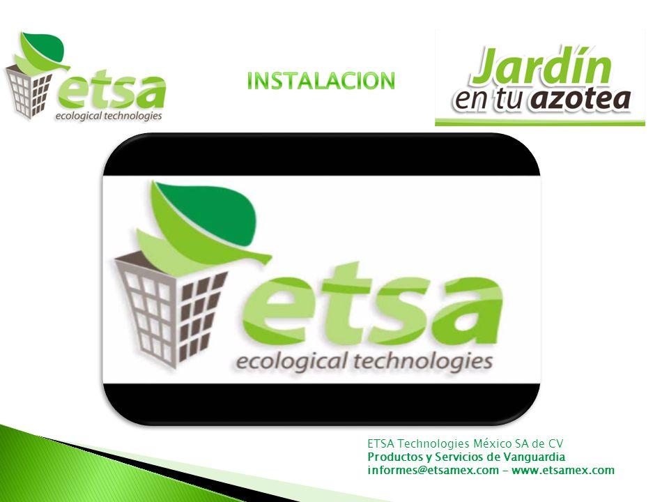 INSTALACION ETSA Technologies México SA de CV
