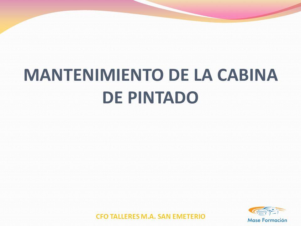 MANTENIMIENTO DE LA CABINA DE PINTADO
