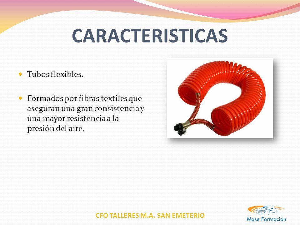 CARACTERISTICAS Tubos flexibles.