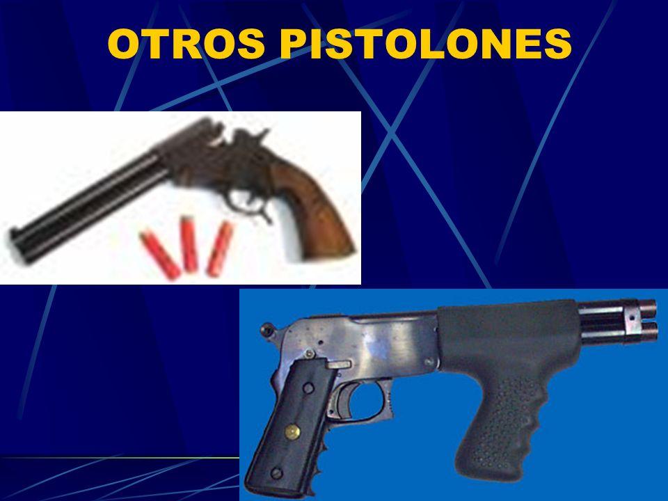 OTROS PISTOLONES
