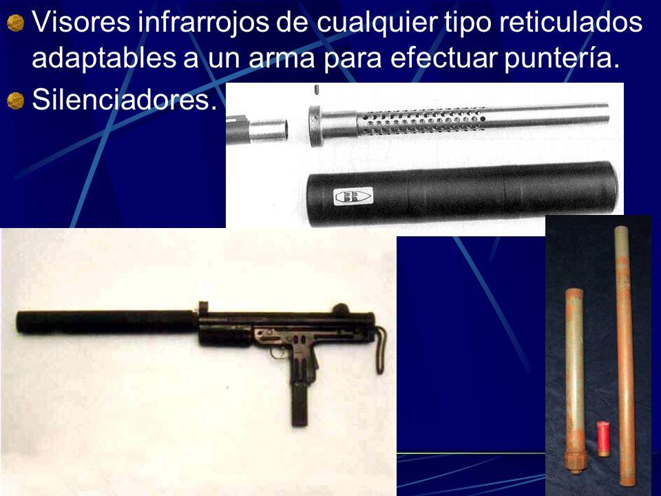 Visores infrarrojos de cualquier tipo reticulados adaptables a un arma para efectuar puntería.
