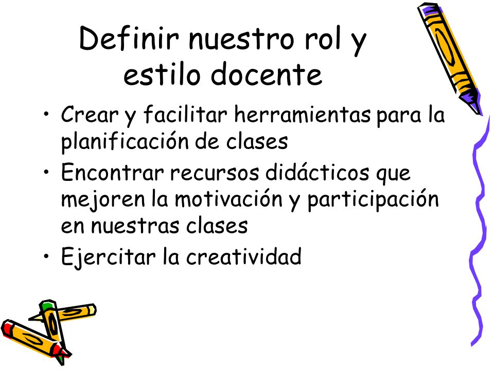 Definir nuestro rol y estilo docente