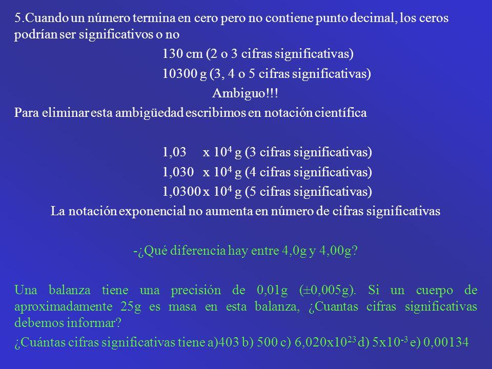 130 cm (2 o 3 cifras significativas)