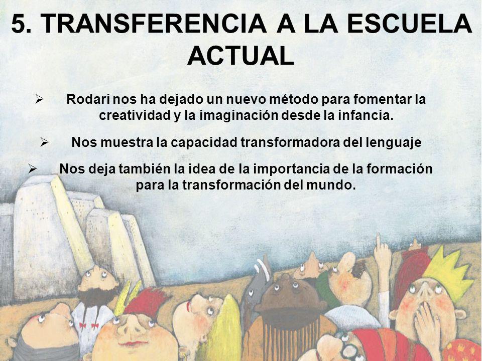 5. TRANSFERENCIA A LA ESCUELA ACTUAL