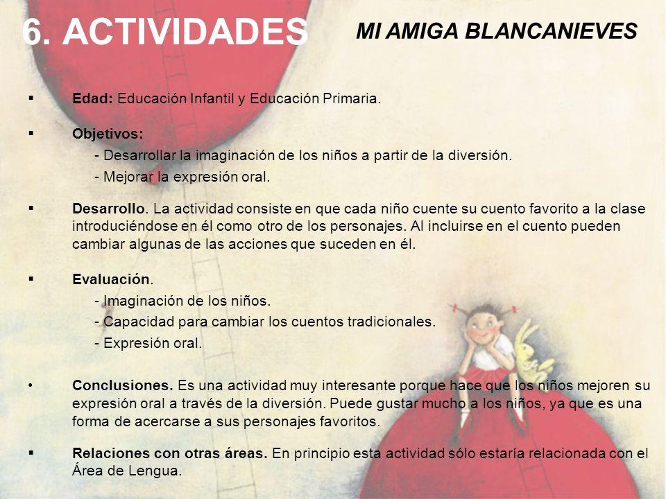 6. ACTIVIDADES MI AMIGA BLANCANIEVES
