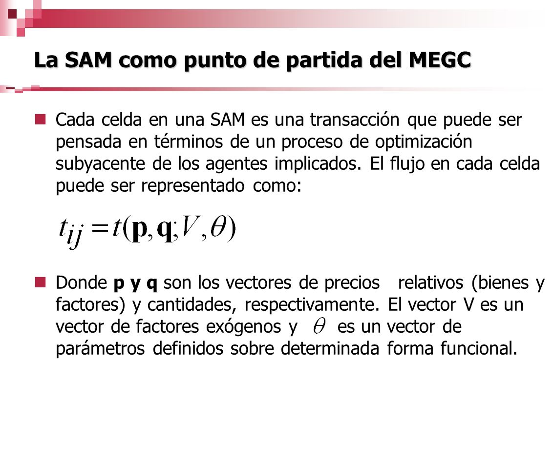 La SAM como punto de partida del MEGC