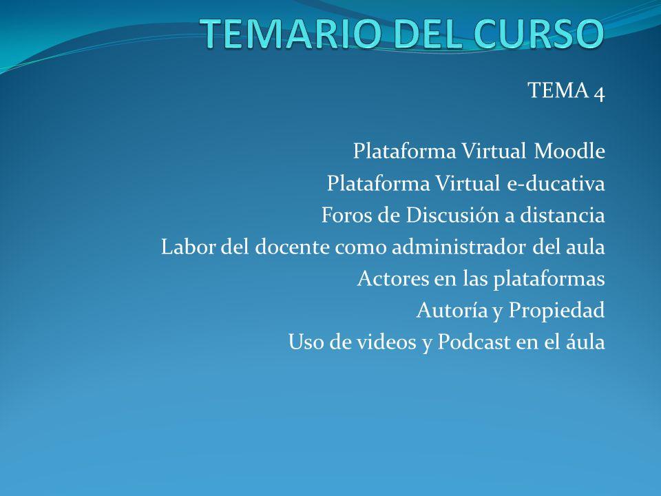 TEMARIO DEL CURSO TEMA 4 Plataforma Virtual Moodle