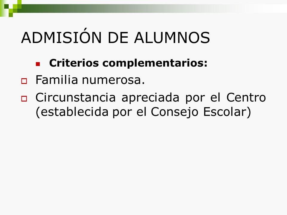 ADMISIÓN DE ALUMNOS Familia numerosa.