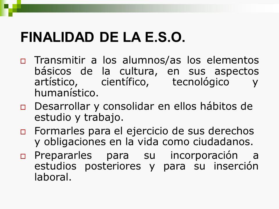 FINALIDAD DE LA E.S.O.
