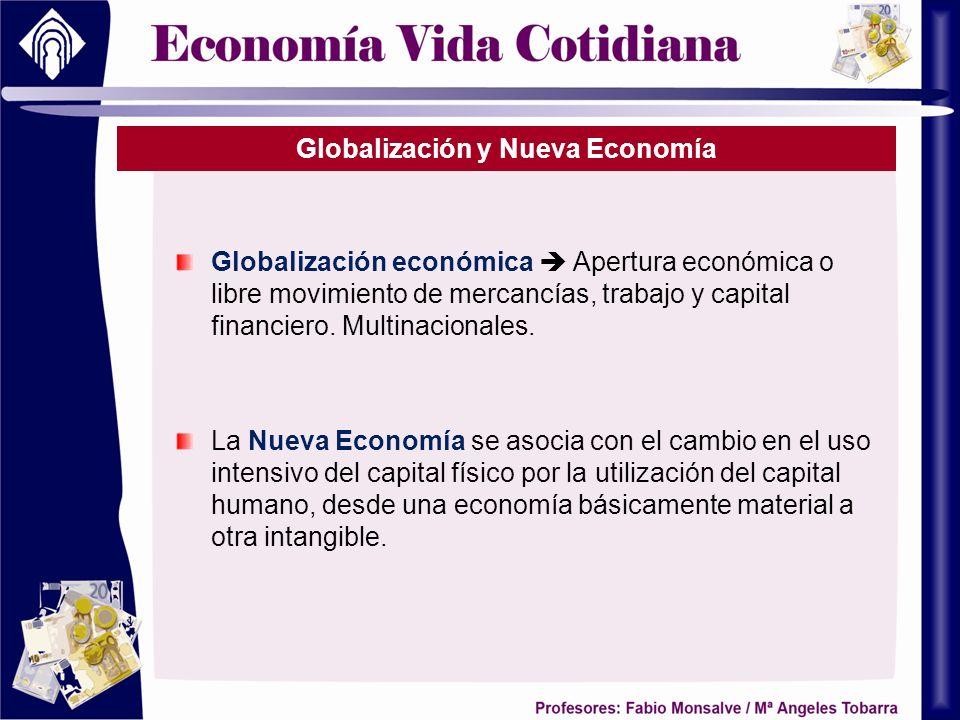 Globalización y Nueva Economía