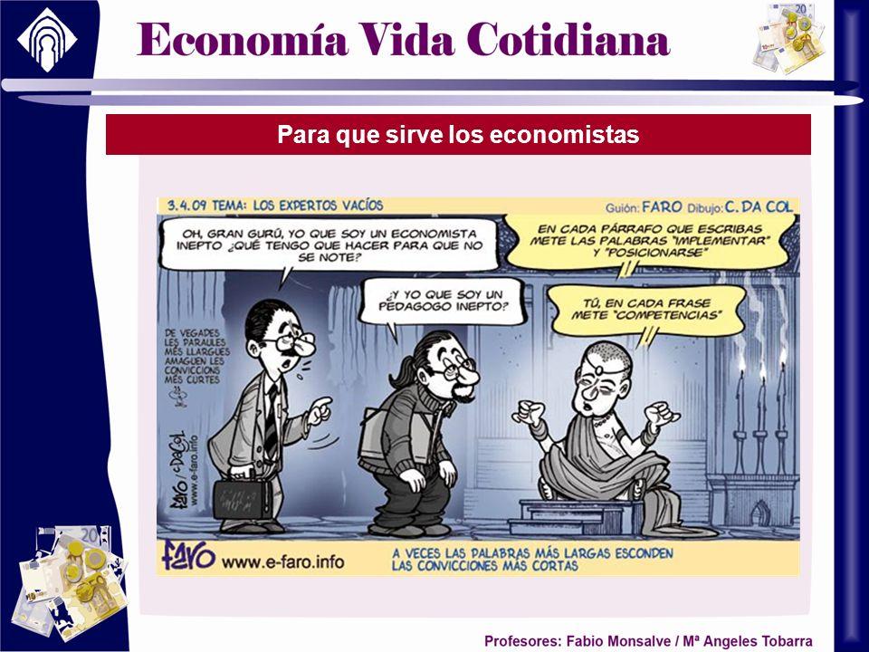 Para que sirve los economistas
