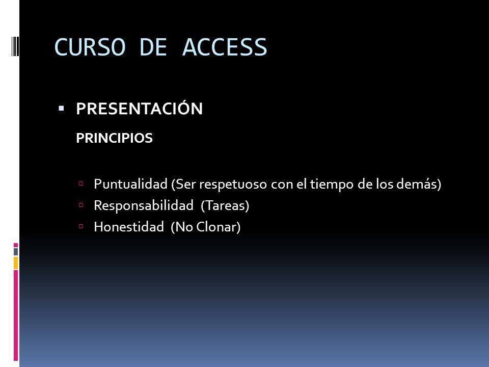 CURSO DE ACCESS PRINCIPIOS PRESENTACIÓN