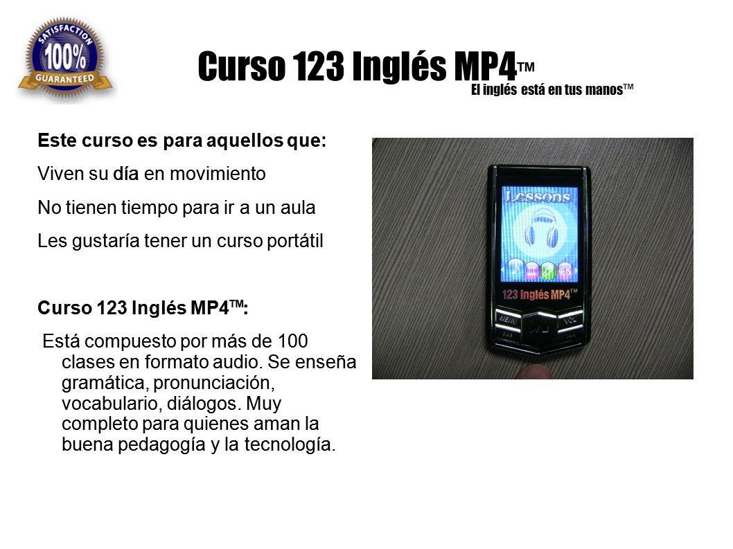 Curso 123 Inglés MP4™ Este curso es para aquellos que: