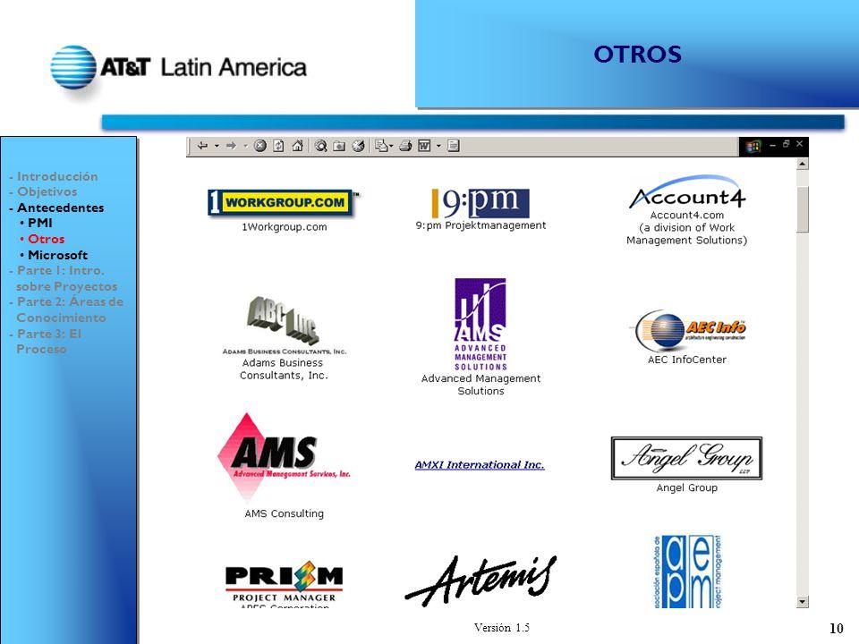 OTROS - Introducción - Objetivos - Antecedentes PMI Otros Microsoft