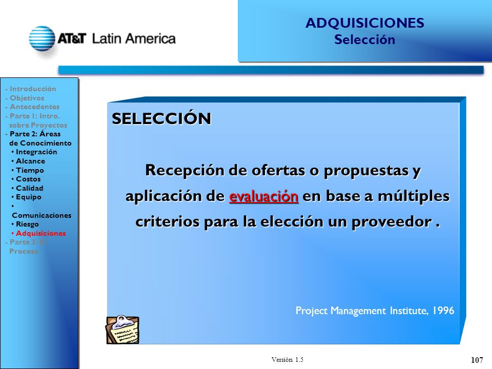 ADQUISICIONES Selección. - Introducción. - Objetivos. - Antecedentes. - Parte 1: Intro. sobre Proyectos.