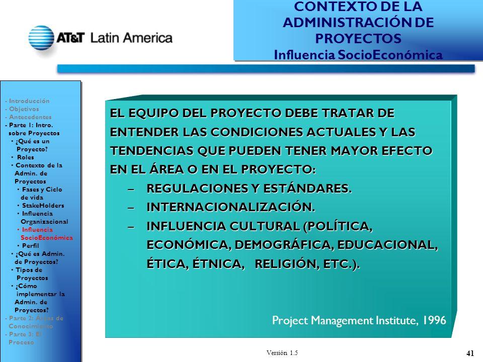 CONTEXTO DE LA ADMINISTRACIÓN DE PROYECTOS Influencia SocioEconómica
