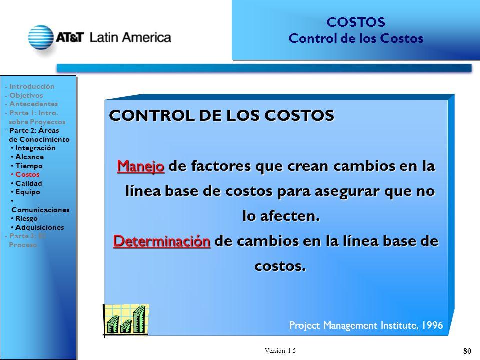 Determinación de cambios en la línea base de costos.