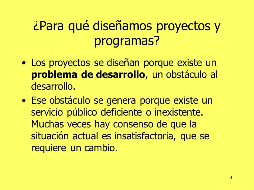 ¿Para qué diseñamos proyectos y programas