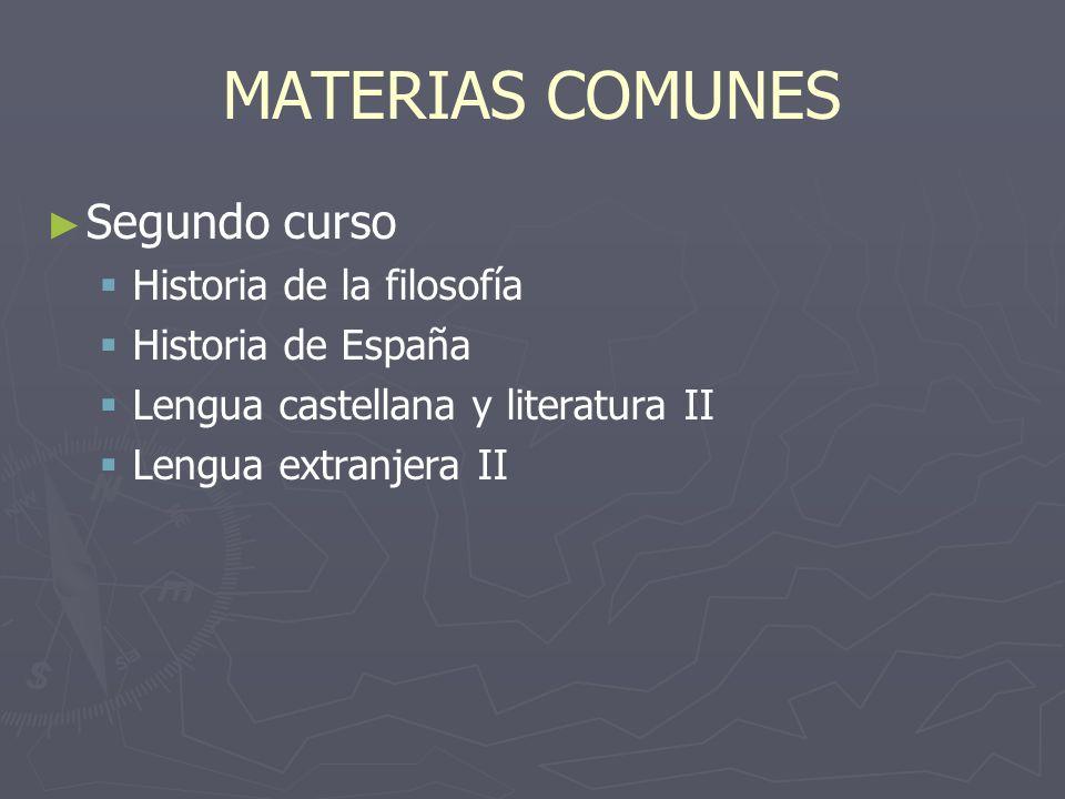 MATERIAS COMUNES Segundo curso Historia de la filosofía