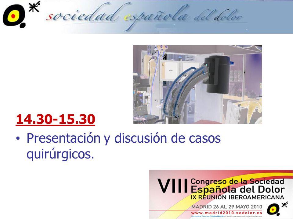 14.30-15.30 Presentación y discusión de casos quirúrgicos.
