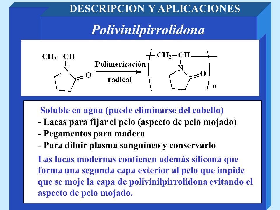DESCRIPCION Y APLICACIONES Polivinilpirrolidona