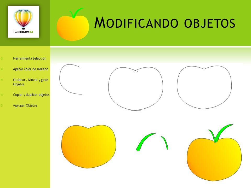 Modificando objetos Herramienta Selección Aplicar color de Relleno