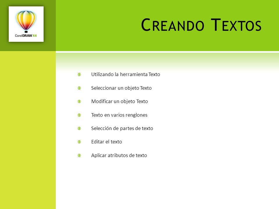 Creando Textos Utilizando la herramienta Texto