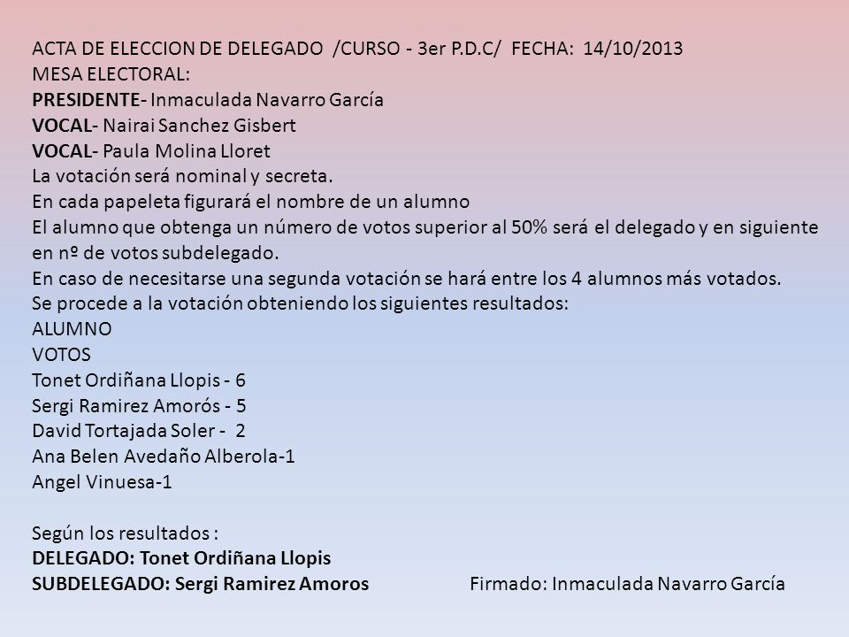 ACTA DE ELECCION DE DELEGADO /CURSO - 3er P.D.C/ FECHA: 14/10/2013