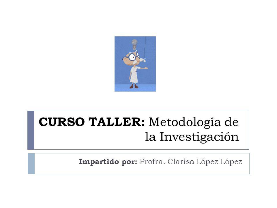 CURSO TALLER: Metodología de la Investigación