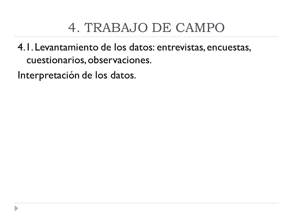 4. TRABAJO DE CAMPO 4.1.