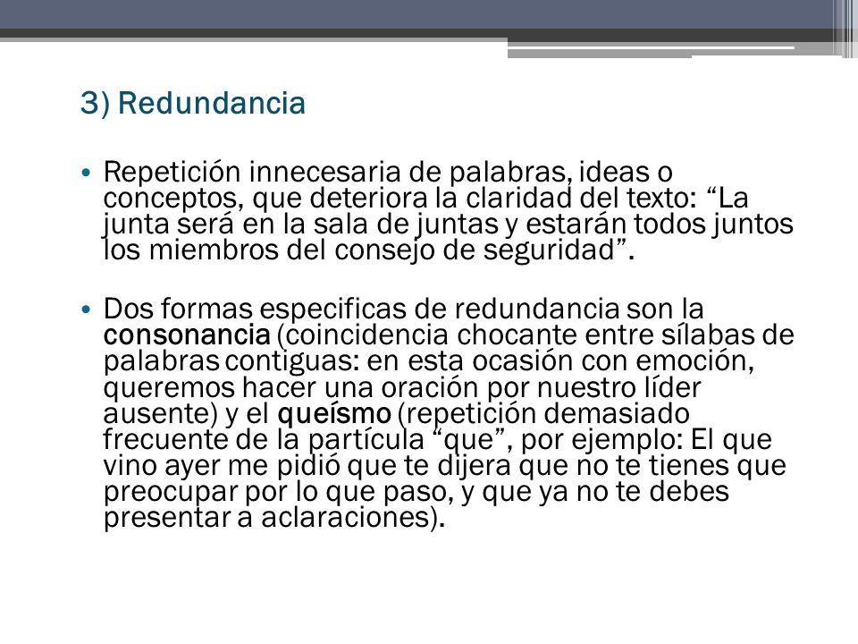 3) Redundancia