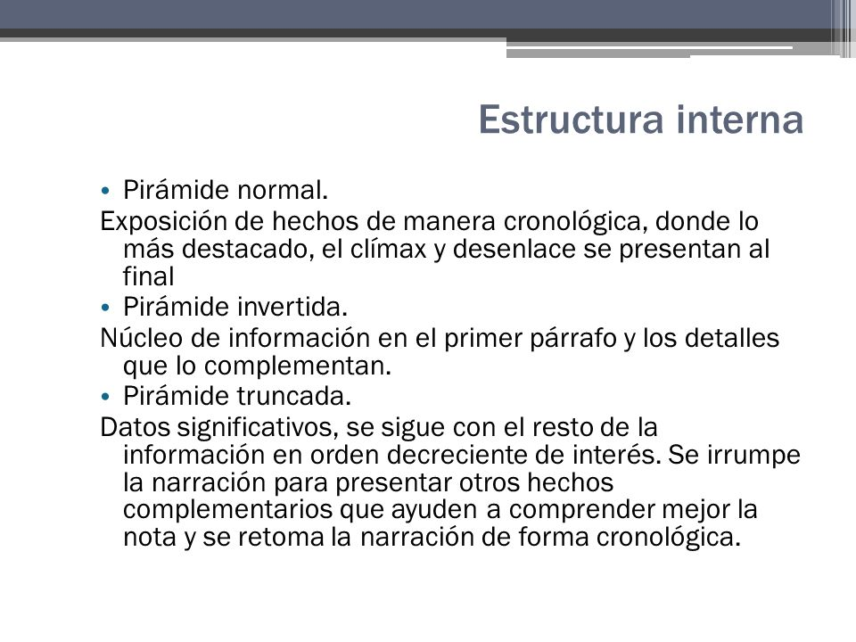 Estructura interna Pirámide normal.