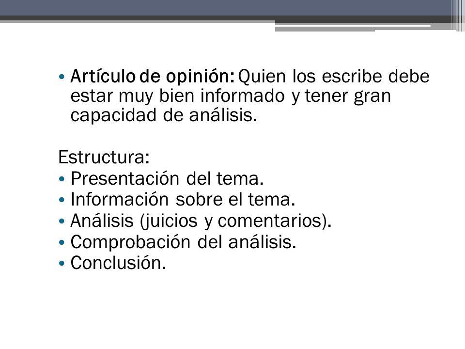 Información sobre el tema. Análisis (juicios y comentarios).