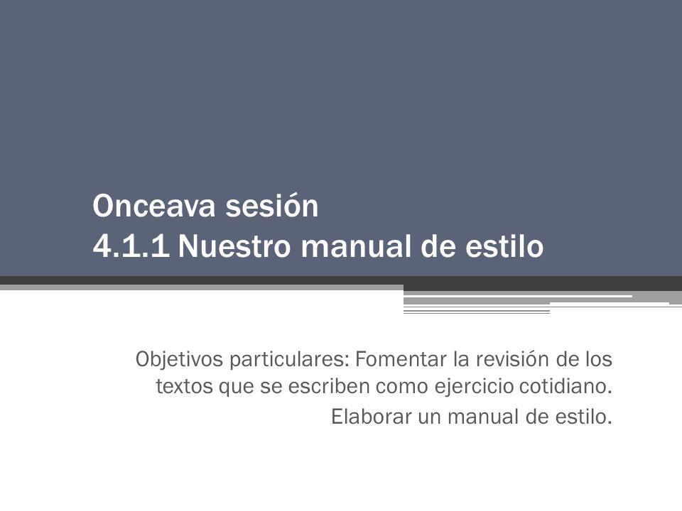 Onceava sesión 4.1.1 Nuestro manual de estilo