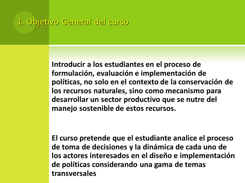 1. Objetivo General del curso