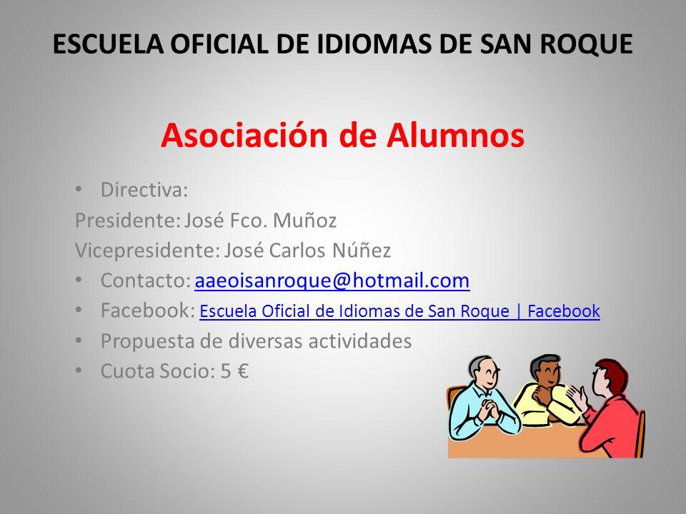 ESCUELA OFICIAL DE IDIOMAS DE SAN ROQUE Asociación de Alumnos