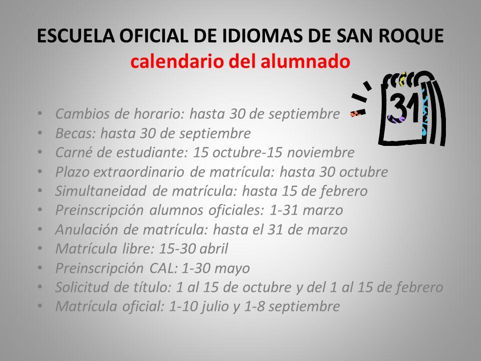 ESCUELA OFICIAL DE IDIOMAS DE SAN ROQUE calendario del alumnado